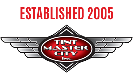 Tint Master City established 2005